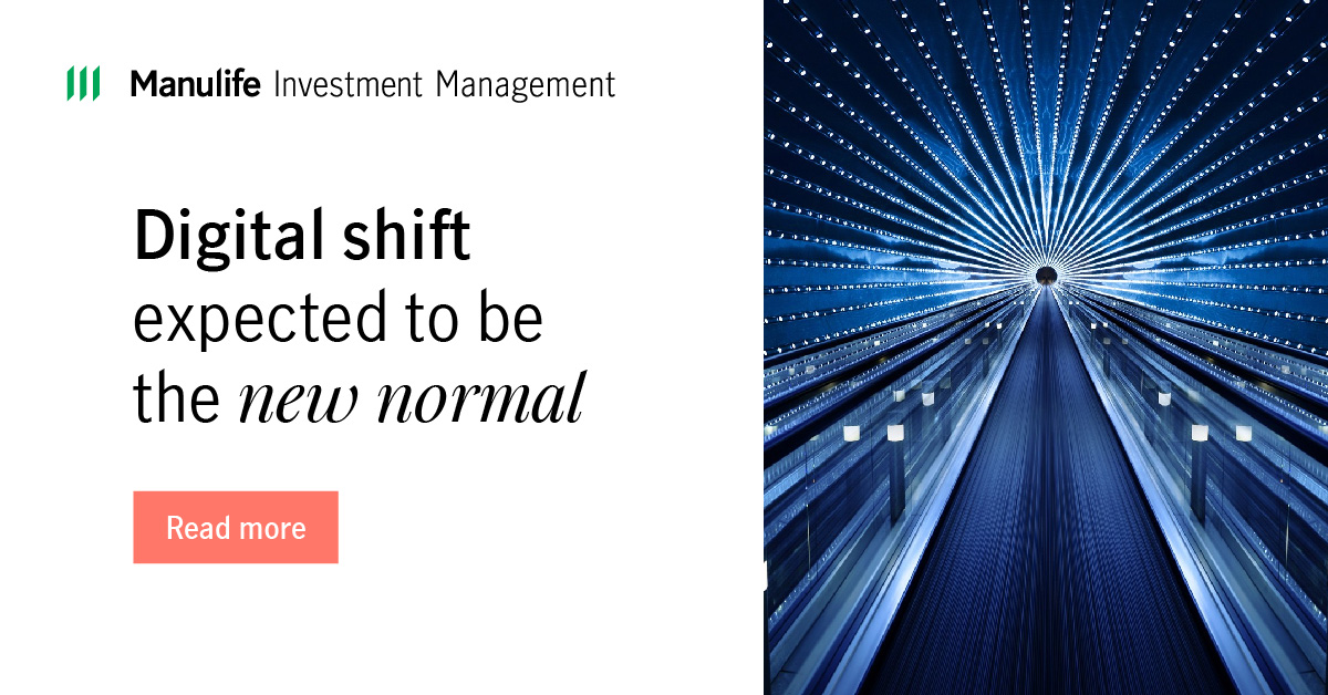 Digital shift expected to be the 'new normal', says Manulife Investment Management