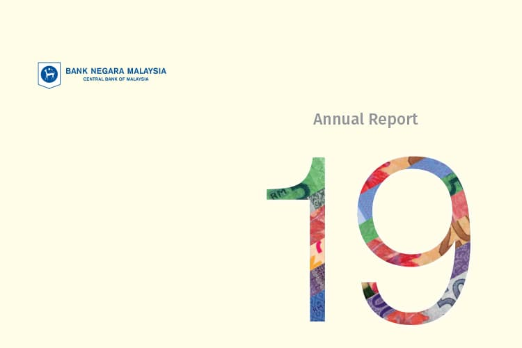 Key takeaways from the BNM 2019 annual report
