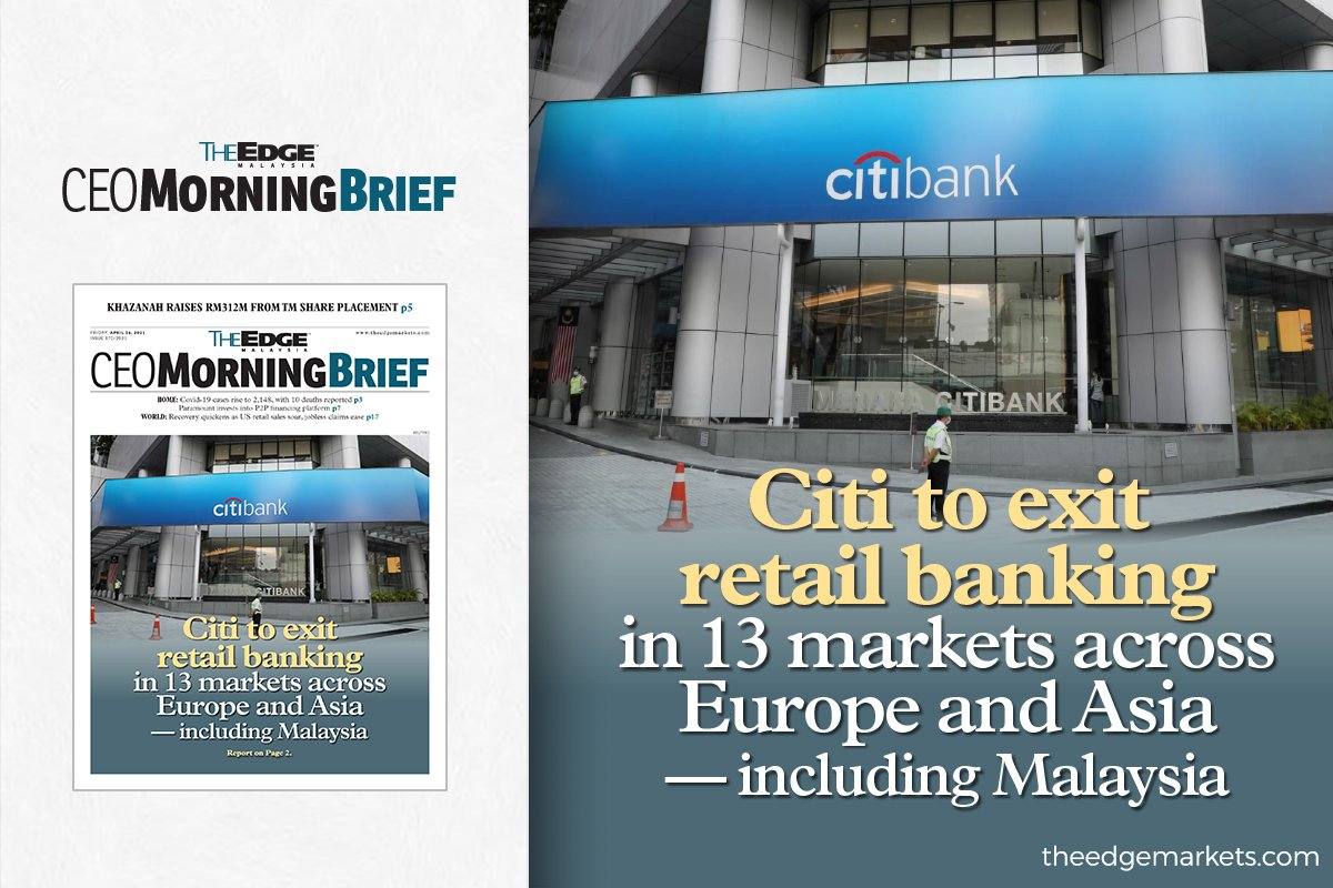 Citi to exit retail banking in 13 markets across Europe and Asia — including Malaysia
