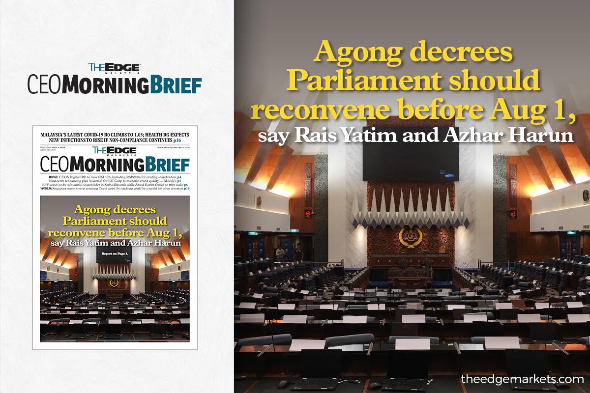 Agong decrees Parliament should reconvene before Aug 1, say Rais Yatim and Azhar Harun
