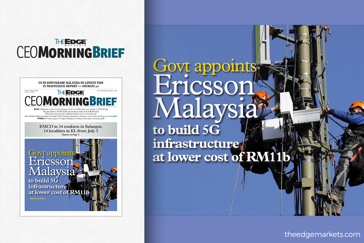 Govt appoints Ericsson Malaysia to build 5G infrastructure at lower cost of RM11b