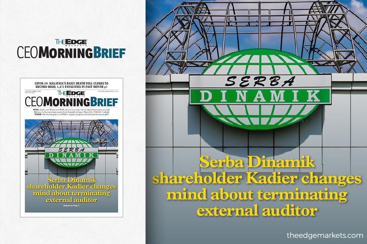 Serba Dinamik shareholder Kadier changes mind about terminating external auditor