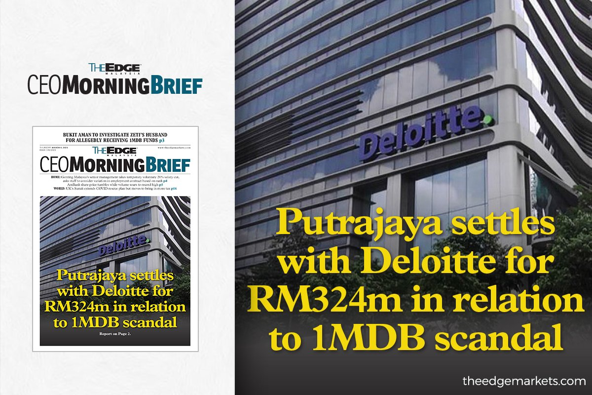 Putrajaya settles with Deloitte for RM324m in relation to 1MDB scandal