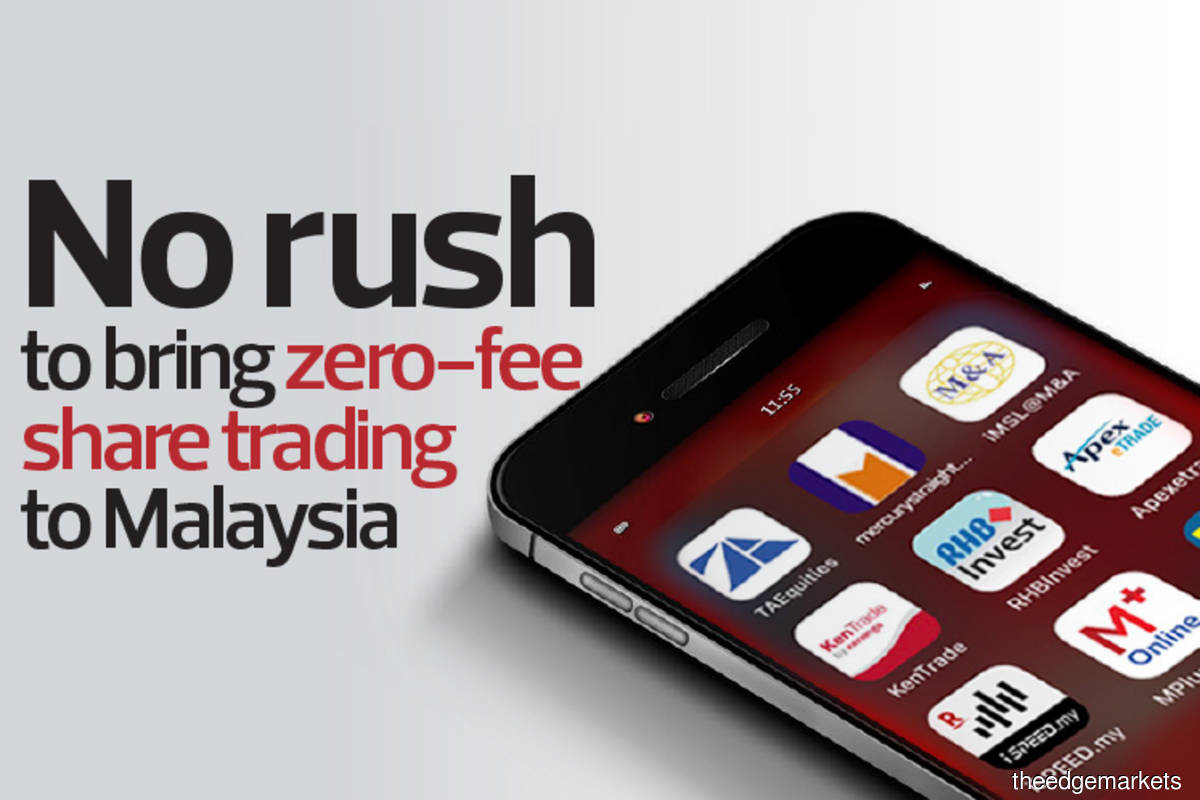 Cover Story: No rush to bring zero-fee share trading to Malaysia