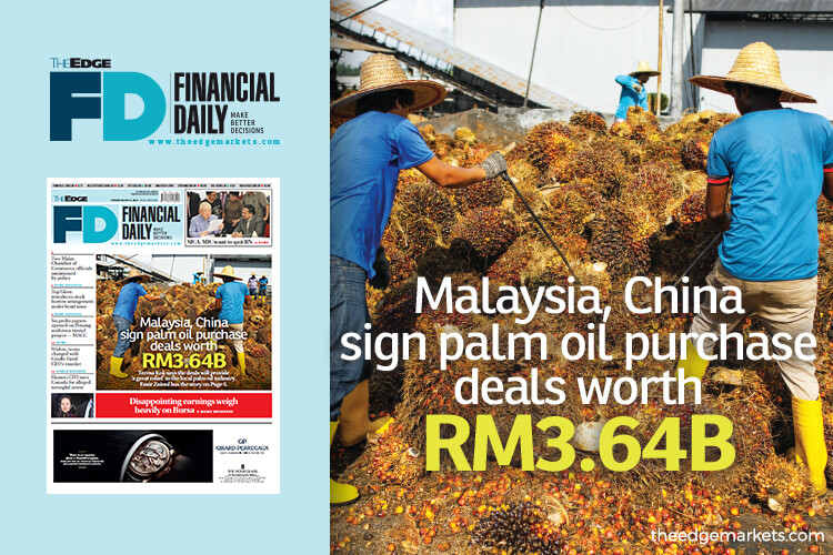 Malaysia, China sign palm oil purchase deals worth RM3.64b