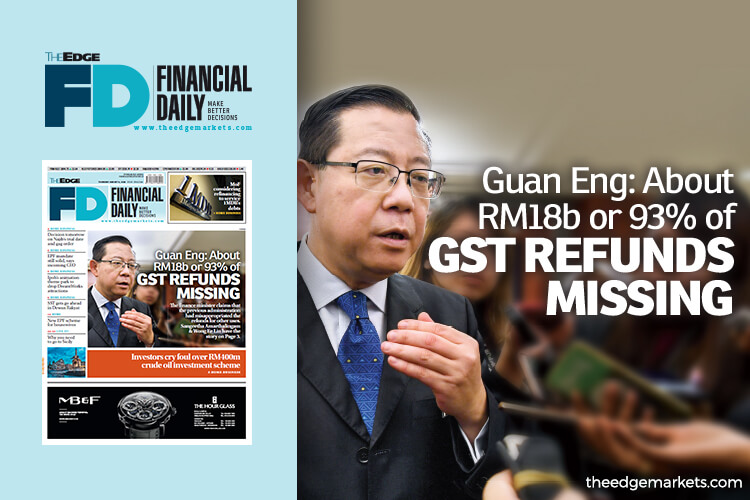 RM18b or 93% of GST refunds missing