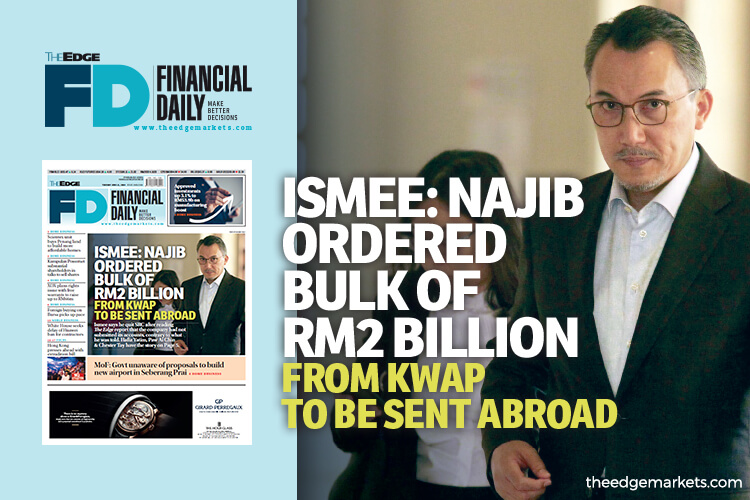 Ismee: Najib ordered bulk of RM2b from KWAP to be sent abroad