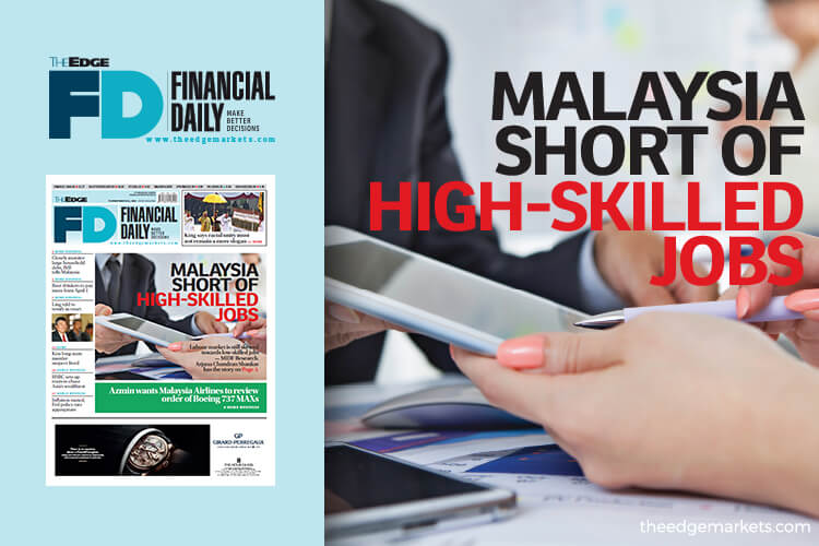 Malaysia short of high-skilled jobs | The Edge Markets