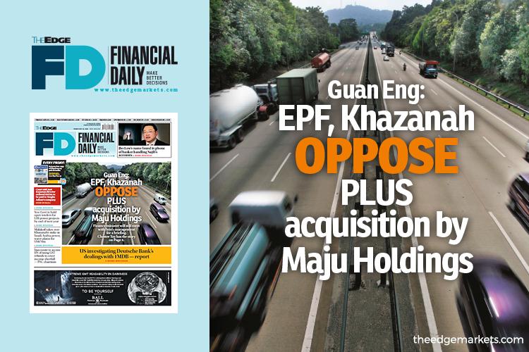 Guan Eng: EPF, Khazanah oppose PLUS acquisition by Maju Holdings