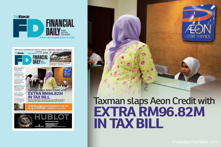 IRB slaps Aeon Credit with extra RM96.82m in tax bill