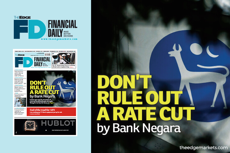 Do not rule out a rate cut by Bank Negara