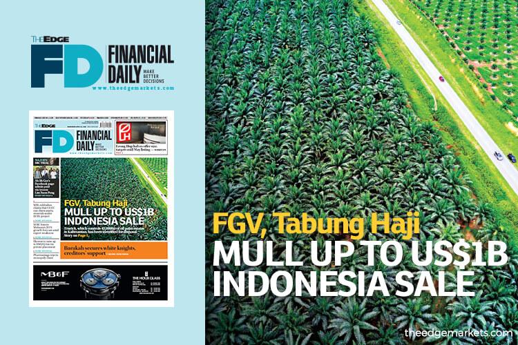 FGV, Tabung Haji mull up to US$1b Indonesia sale
