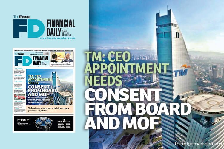 TM: CEO appointment needs consent from board,  MoF