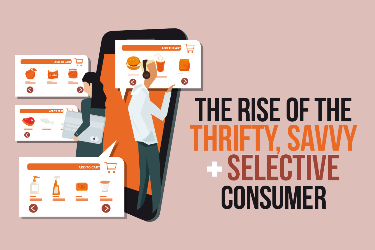 The rise of the thrifty, savvy + selective consumer