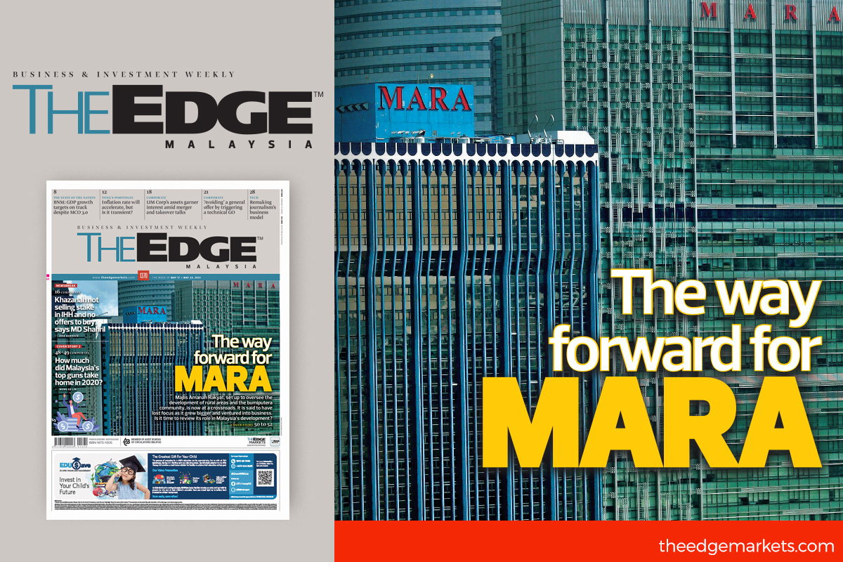 In the latest issue of The Edge Malaysia: The way forward for Mara, and how much did Malaysia's top guns take home in 2020?