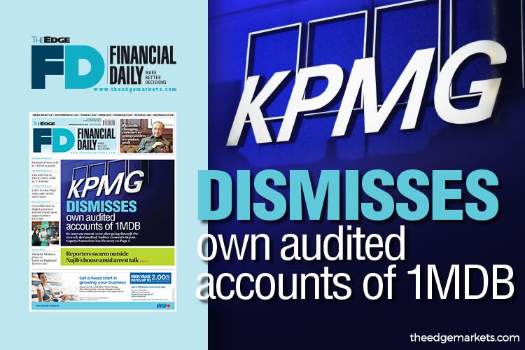 KPMG dismisses own audited accounts of 1MDB | The Edge Markets