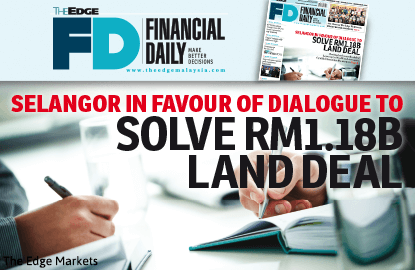 Selangor in favour of dialogue to solve RM1.18b land deal