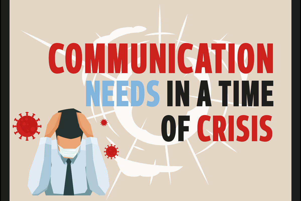 Communication needs in a time of crisis