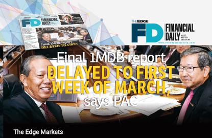 公账会:1MDB最终调查报告将延至3月首周提呈