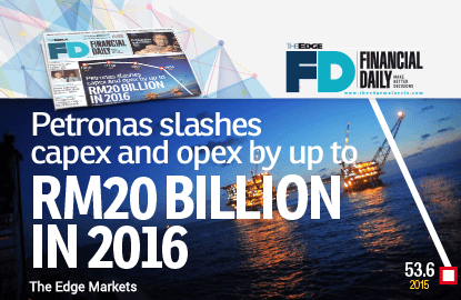 Petronas cuts capex, opex by up to RM20b in 2016