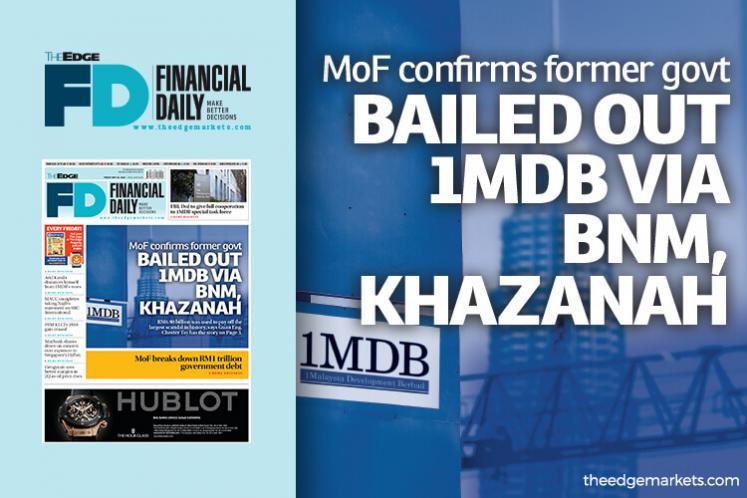 MoF confirms former govt bailed out 1MDB via BNM, Khazanah