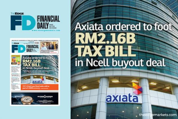 Axiata ordered to foot RM2.16b tax bill in Ncell buyout deal