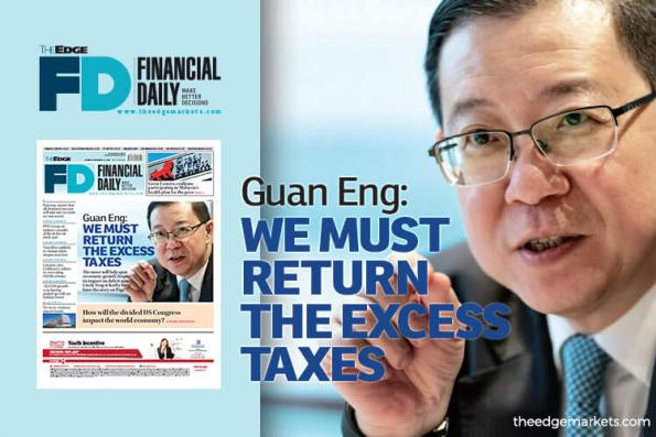 Guan Eng: We must return the excess taxes