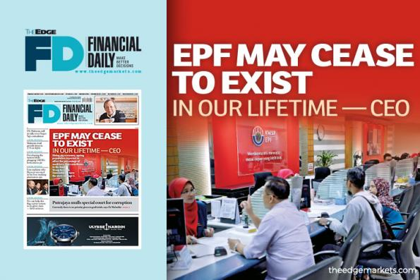 EPF may cease to exist in our lifetime — CEO