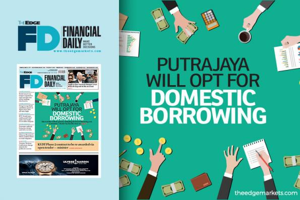 Putrajaya will opt for domestic borrowing