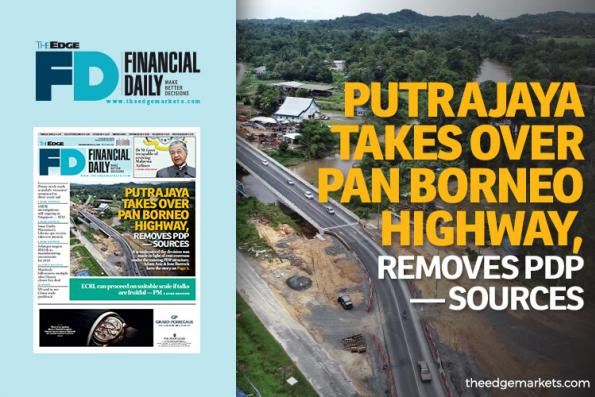 'Govt takes over Pan Borneo Highway, removes PDP'
