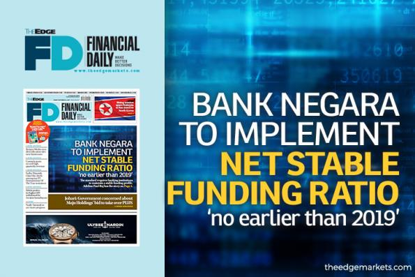 BNM to implement NSFR 'no earlier than 2019'