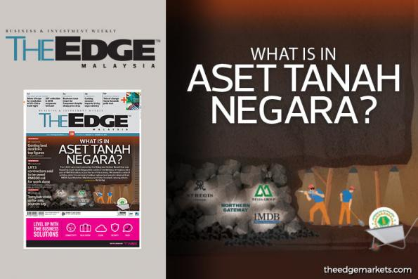 The Edge cover story: What is in Aset Tanah Negara?