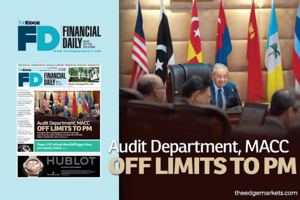 Audit Department, MACC off limits to prime minister
