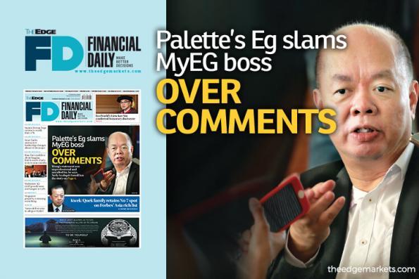 Palette's Eg slams MyEG boss over comments