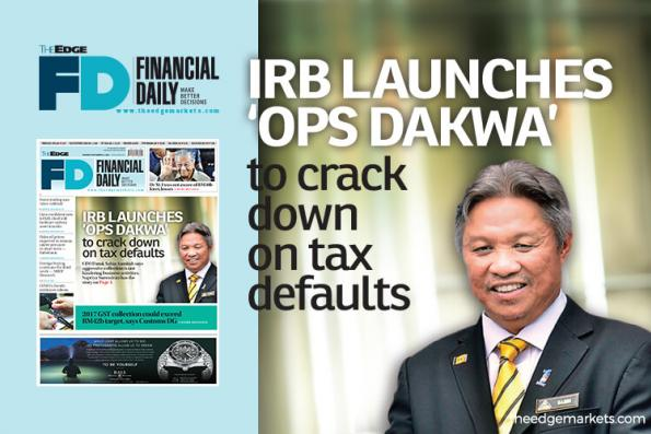 IRB launches 'Ops Dakwa' to crack down on tax defaults