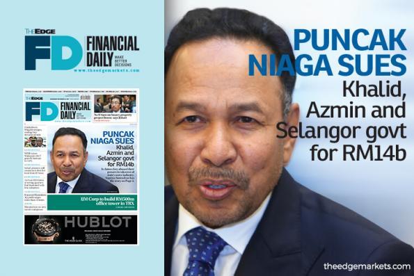 Puncak Niaga sues Khalid, Azmin and Selangor for RM14b
