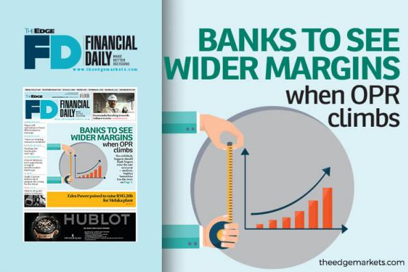 Banks to see wider margins when OPR climbs