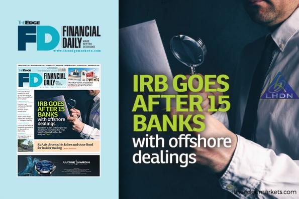 IRB goes after 15 banks with offshore dealings