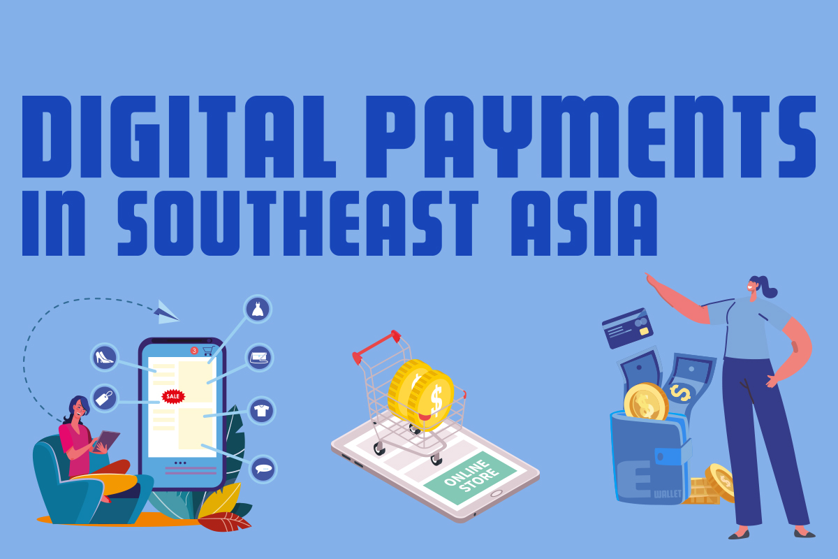 Digital payments in Southeast Asia